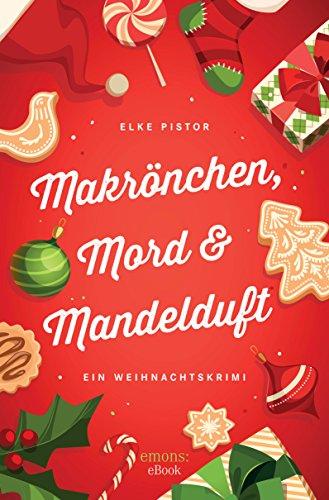 Mäkrönchen, Mord & Mandelduft (Weihnachtskrimi)