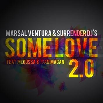 Some Love 2.0 (feat. Medussa, Juan Magan)