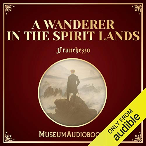 A Wanderer in the Spirit Lands audiobook cover art