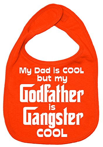 Dirty Fingers, My Dad is Cool but my Godfather is Gangster Cool, Bébés Bavoirs, Orange