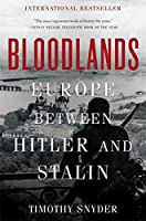 Bloodlands: Europe Between Hitler and Stalin by Timothy Snyder(2012-10-02)