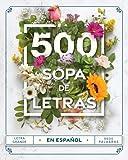 Sopa de Letras en Español 500: Busca Palabras Letra Grande para Adultos - Word...