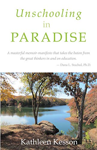 Unschooling in Paradise (English Edition)