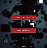 I LOVE THE WORLD 歌詞