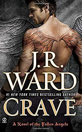 Crave (Fallen Angels, Book 2) by J.R. Ward(2010-10-05)