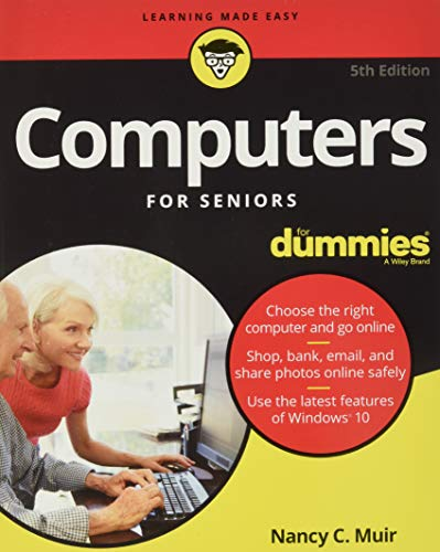 Compare Textbook Prices for Computers For Seniors For Dummies For Dummies Computer/Tech 5 Edition ISBN 9781119420316 by Muir, Nancy C.