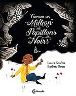 Comme un million de papillons noirs de Laura Nsafou