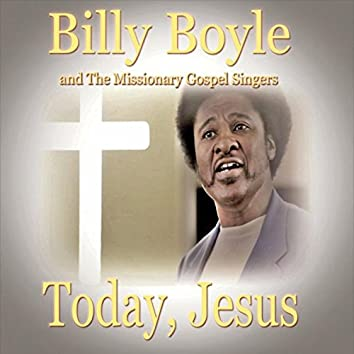 Today, Jesus