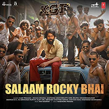 """Salaam Rocky Bhai (From """"Kgf Chapter 1"""")"""