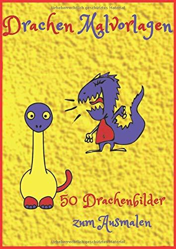 Drachen Malvorlagen: 50 Bilder zum Ausmalen von Drachen und Dinosauriern für Kleinkinder ab 3 Jahren