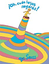 Oh, Cuan Lejos Llegaras! (Oh, The Places You'll Go!) (Turtleback School & Library Binding Edition) (Spanish Edition)
