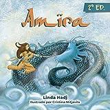Amira: Un cuento de aventuras para niños y niñas rebeldes