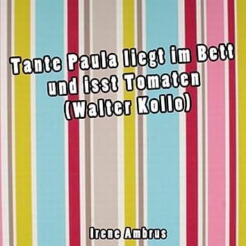 Tante Paula liegt im Bett und isst Tomaten (Walter Kollo)