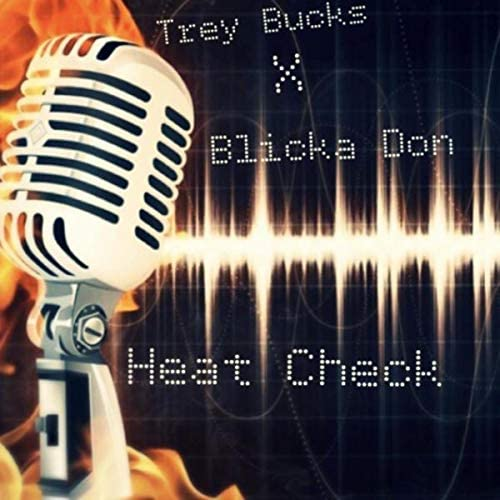 Trey Bucks feat. Blicka Don