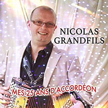 25 Ans d'accordéon