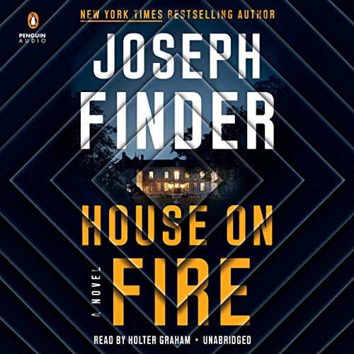 House on Fire Audiobook By Joseph Finder cover art