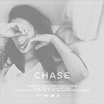 Chase (Remix) (Kameo Version) (Remix)