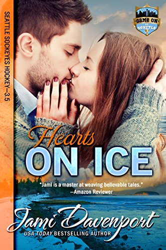 Hearts on Ice: Seattle Sockeyes Hockey (Game On in Seattle) (English Edition)