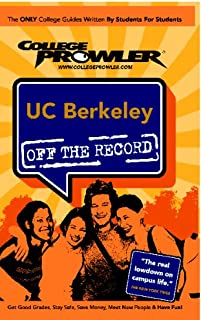 UC Berkeley - College Prowler Guide (Off the Record)