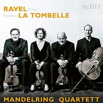 Ravel & La Tombelle: String Quartets
