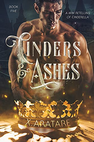 Cinders & Ashes Book 5: A Gay Retelling of Cinderella (English Edition)