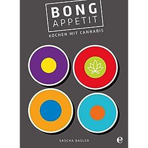 Bong Appetit: Kochen mit Cannabis