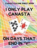 Canasta Score Sheet Book: Scorebook of 100 Score Sheet Pages For Canasta Games (Includes both American and Classic Rules), 8.5 By 11 Inches, Funny Days Colorful Cover
