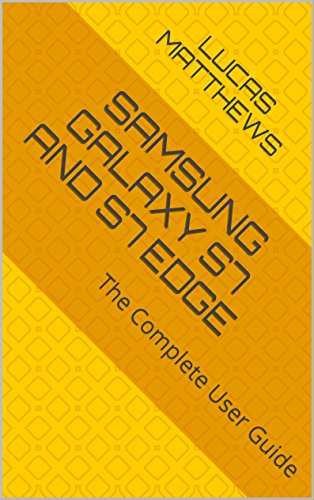 Samsung Galaxy S7 and S7 Edge: The Complete User Guide (English Edition)