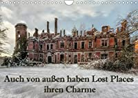 Auch von aussen haben Lost Places ihren Charme (Wandkalender 2022 DIN A4 quer): Lost Places von aussen haben auch ihren besonderen Charme (Monatskalender, 14 Seiten )