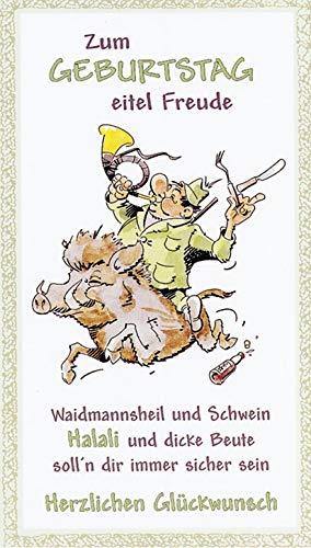 Zum Geburtstag Waidmannsheil Keiler Geburtstagskarte Jäger Jagd mit weißem Umschlag/Kuvert