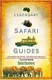 Legendary Safari Guides (English Edition)