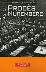 Le Procès de Nuremberg d'Annette Wieviorka