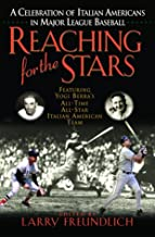 Reaching for the Stars: A Celebration of Italian Americans in Major League Baseball