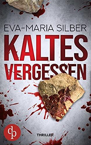 Buchseite und Rezensionen zu 'Kaltes Vergessen' von Eva-Maria Silber