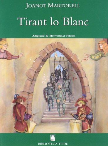 Biblioteca Teide 001 - Tirant lo blanc -Joanot Martorell- - 9788430762002