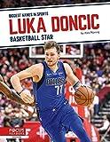 Luka Doncic: Basketball Star