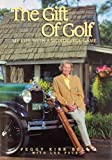 The Gift of Golf: My Life With a Wonderful Game