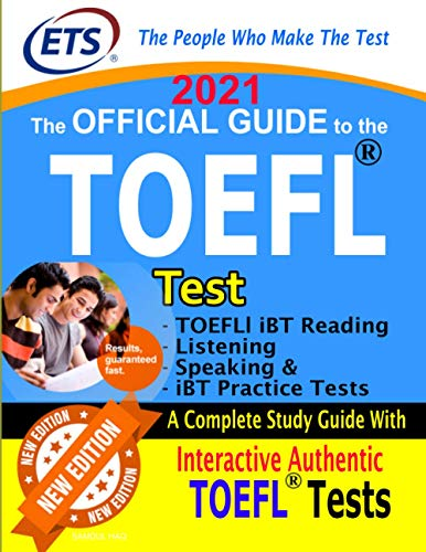 TOEFL Official Guide New Edition: TOEFL Test Prep 2021, The Official Guide to the TOEFL Test , TOEFL Guide 2021, TOEFL Test Preparation, TOEFL Study Guide