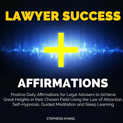 Lawyer Success Affirmations audiobook cover art