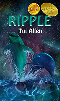 [Tui Allen]のRipple: A Dolphin Love Story (English Edition)
