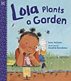 mommy gear - Lola Plants a Garden (Lola Reads)