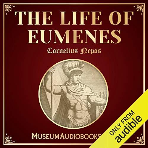 The Life of Eumenes Titelbild