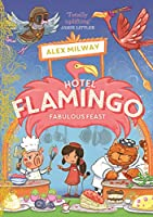 Hotel Flamingo: Fabulous Feast