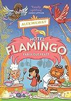 Hotel Flamingo: Fabulous Feast