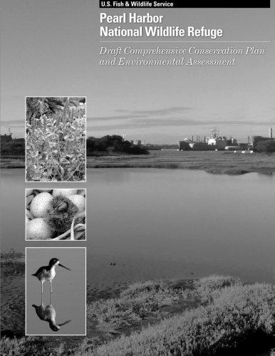 Pearl Harbor National Wildlife Refuge: Draft Comprehensive Conservation Plan and Environmental Assessment