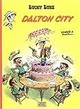 Lucky Luke, Tome 3 - Dalton City - Lucky comics - 05/06/2004
