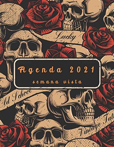 Agenda 2021 semana vista: agenda ANUAL 2021 | calaveras |12...