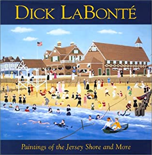 Dick LaBonte; Paintings of the Jersey Shore and More