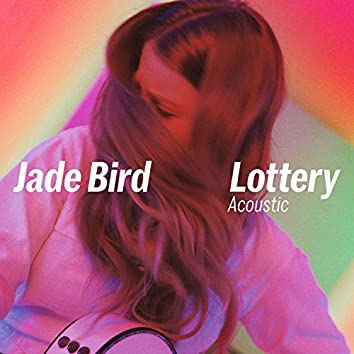 Lottery (Acoustic)