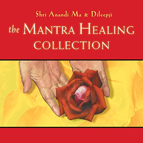 The Mantra Healing Collection audiobook cover art